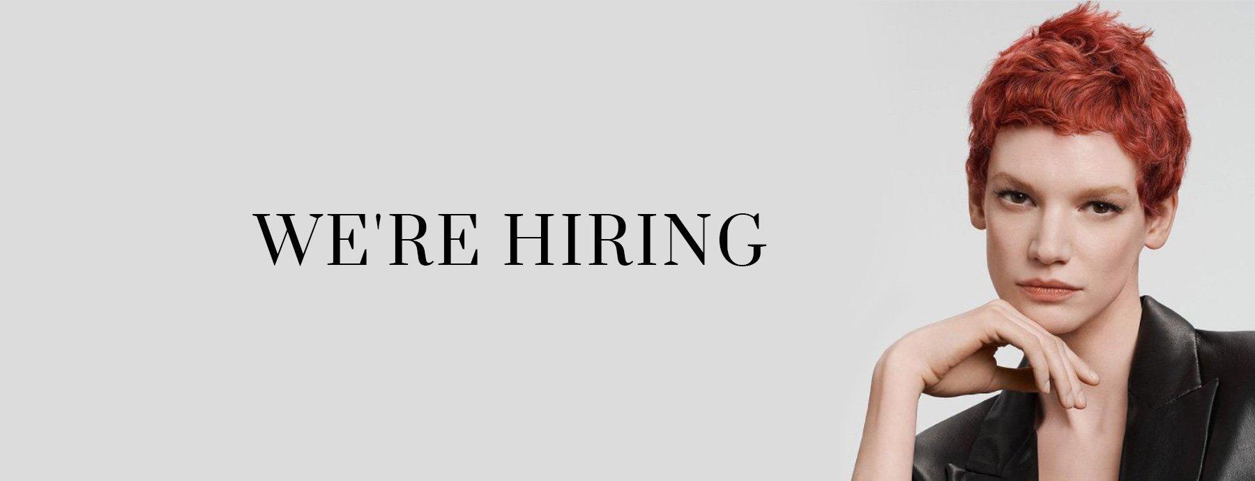 Were Hiring - Job Vacancies Teddington Hairdressing Salon